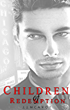 Children of Redemption (Children of Vice Book 3)