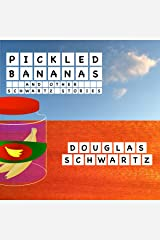 Pickled Bananas and Other Schwartz Stories Audible Audiobook