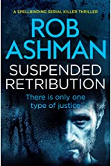 Suspended Retribution (DI Rosalind Kray Series Book 3) Kindle Edition