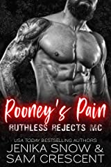 Rooney's Pain (Ruthless Rejects MC, 2) Kindle Edition