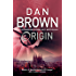 Origin: (Robert Langdon Book 5) Sunday Times bestseller