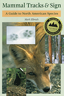 A manual of mammalogy with keys to families of the world 3 robert mammal tracks sign a guide to north american species fandeluxe Image collections