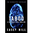 TABOO - CSI Reilly Steel #1: Forensic Mystery