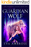Guardian Wolf (The Paradone Legend Book 1)