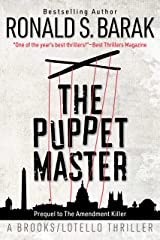 The Puppet Master (Brooks/Lotello Thriller Book 2) Kindle Edition