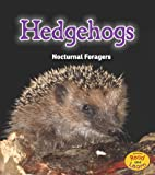 Hedgehogs: Nocturnal Foragers (Night Safari)