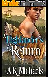 Highland Wolf Clan: A Highlander's Return
