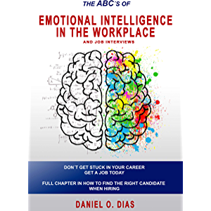 Emotional Intelligence in the Workplace : & Job interviews