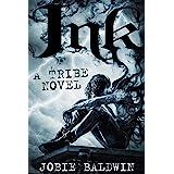 Ink: An Urban Fantasy Action Adventure Novel (Tribe Book 1)