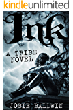 Ink: An Urban Fantasy Adventure (Tribe Book 1)