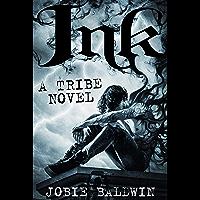 Ink: An Urban Fantasy Action Adventure Novel (Tribe Book 1) (English Edition)