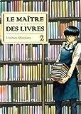 Le maitre des livres - tome 2 (02)