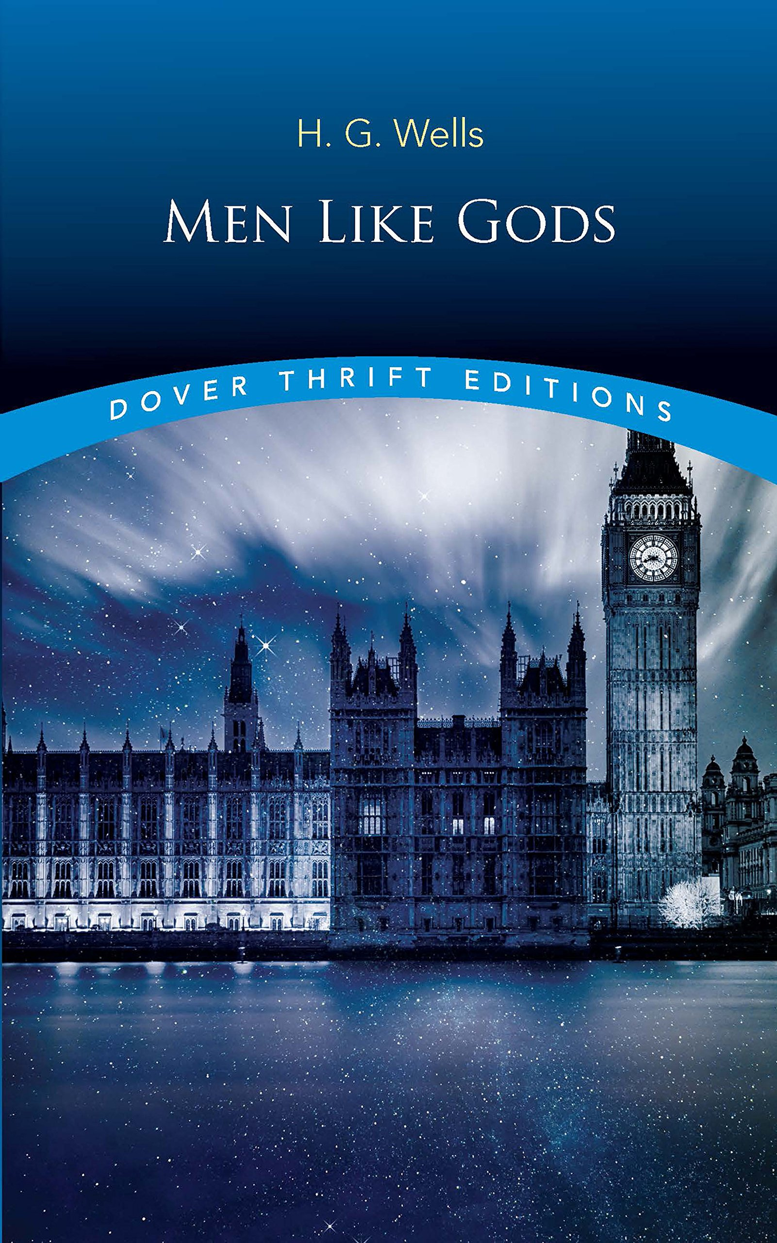 Read Online Men Like Gods (Dover Thrift Editions) pdf epub