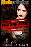 Fighting Furry (Wolves of Mule Creek Book 1)