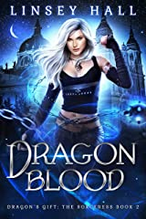 Dragon Blood (Dragon's Gift: The Sorceress Book 2) Kindle Edition
