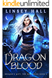 Dragon Blood (Dragon's Gift: The Sorceress Book 2)