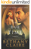 In Due Time - A Novella (A Scottish Time Travel Romance): Book 4.5 (Morna's Legacy Series 8)