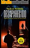 Desaparecido: una historia de Rojo: Una novela de policías, crímenes, misterio y suspense (Detectives novela negra nº 4…