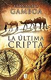 La última cripta (Edición actualizada) (Spanish Edition)
