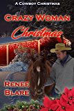 Crazy Woman Christmas (A Cowboy Christmas)