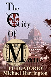 The City of Man: Purgatorio