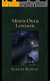 Moon Over London (Werewolves and Gaslight Book 2)