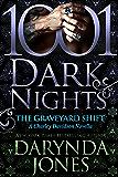 The Graveyard Shift: A Charley Davidson Novella