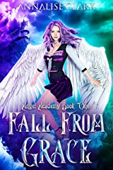 Fall from Grace: Angel Academy Book One Kindle Edition
