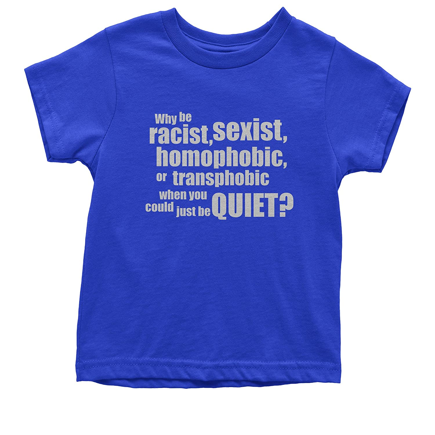 FerociTees Why Be Racist Sexist Social Justice Youth T-Shirt
