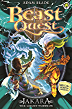 Beast Quest: Jakara the Ghost Warrior: Special 15 (Beast Quest: Special)