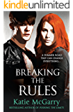 Breaking The Rules (Pushing the Limits Book 6)