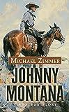 Johnny Montana: A Western Story (Thorndike Large Print Western Series)