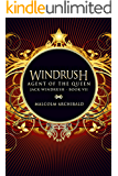 Agent Of The Queen (Jack Windrush Book 7)