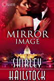Mirror Image (Capitol Chronicles Book 4)