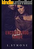 Encontrando um Amor (Série Encontrando Livro 2)