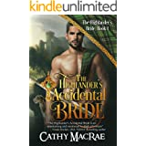 The Highlander's Accidental Bride: A Scottish Medieval Romance (The Highlander's Bride series Book 1)