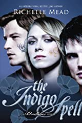 The Indigo Spell: A Bloodlines Novel Kindle Edition