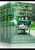 AMISH ROMANCE BOX SET: 50 Shades Of Amish Love, Box Set, Books 1-3 (Amish Romance): (Three Books in One Box Set)