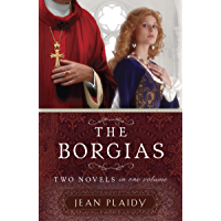 The Borgias: Two Novels in One Volume (English Edition)