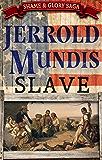 Slave (The Shame & Glory Saga Book 2)