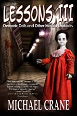 Lessons III: Demonic Dolls and Other Morbid Drabbles Kindle Edition