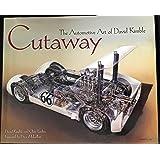 Cutaway The Automotive Art of David Kimble