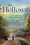 The Hollows: A Novel (The Kinship Series Book 2)