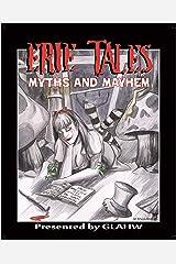 Erie Tales Myths and Mayhem: Erie Tales VII: Myths and Mayhem Kindle Edition