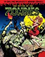 The Return of the Zombies! (Chilling Archives of Horror Comics)