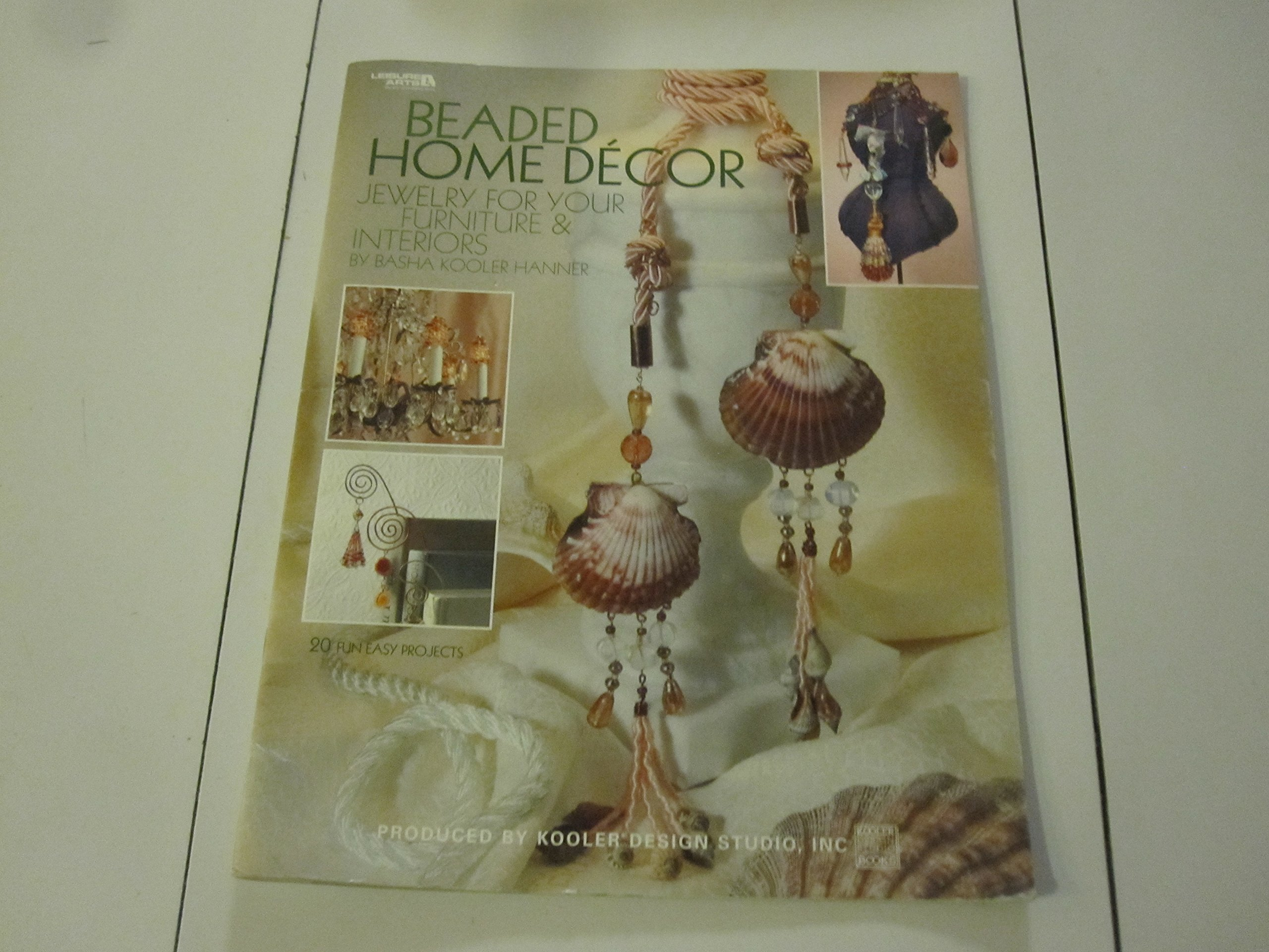 Beaded Home Decor: Jewelry for Your Furniture & Interiors (Leisure Arts, #3724)