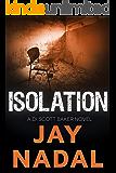 Isolation: (The DI Scott Baker Series Book 6)
