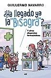 """¿Ha llegado ya la """"bisagra""""?: y otros disparates farmacéuticos (Fuera de Colección)"""