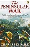 The Peninsular War: A New History