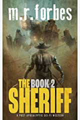 The Sheriff 2: A post-apocalyptic sci-fi western (Sheriff Duke) Kindle Edition